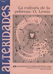 La cultura de la pobreza: O. Lewis